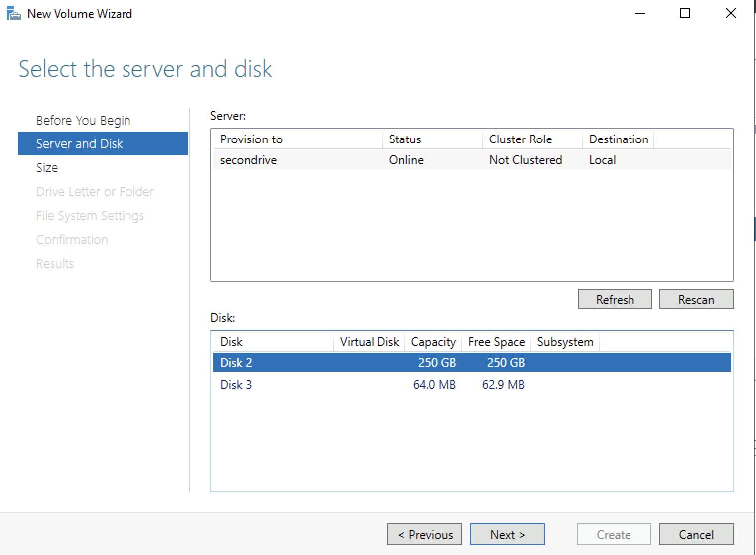 Select server and drive